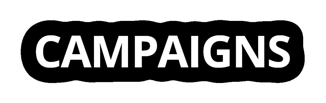 Campaigns